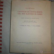 Catálogos de Música: LA MÚSICA DE LAS CANTIGAS DE STA MARÍA DEL REY ALFONSO EL SABIO. FACSÍMIL. TRANSCRIPCIÓN Y ESTUDIO. Lote 53045961
