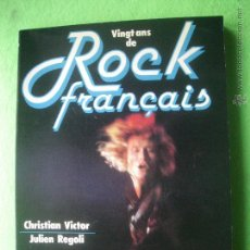 Catálogos de Música: EDICIONES ALBIN MICHEL ROCK & FOLK CH.VICTOR & JULIEN REGOLI 1978 TITULO: VINGT DE ROCK FRAN PDELUXE. Lote 53604603