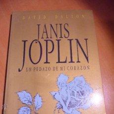 Catálogos de Música: JANIS JOPLIN. UN PEDAZO DE MI CORAZON. DAVID DALTON. COMICA Y COSMICA. TRAGICA E INTENSA COMO LA LET. Lote 146982484