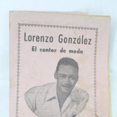 Catálogos de Música: ANTIGUO CANCIONERO DE MÚSICA MODERNA - LORENZO GONZÁLEZ. EL CANTOR DE MODA. Lote 54076436
