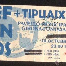 Catálogos de Música: ANTIGUA ENTRADA DEL CONCIERTO DE DEF CON DOS + TIPUAIXI EN GIRONA EL 10 OCTUBRE . Lote 54156133