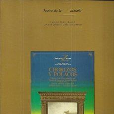 Cataloghi di Musica: TEATRO DE LA ZARZUELA TEMPORADA 1984 / 1985 LIBRO DE LA ZARZUELA CHORIZOS Y POLACOS. Lote 54186709