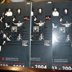Catálogos de Música: LOTE 3 PROGRAMAS ORQUESTA Y CORO RADIO TELEVISION ESPAÑOLA OCTUBRE NOVIEMBRE Y DICIEMBRE 2003. Lote 54433224