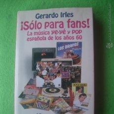 Catálogos de Música: ALIANZA EDITORIAL SOLO PARA FANS AUTOR: GERARDO IRLES 1997 PDELUXE . Lote 54818759