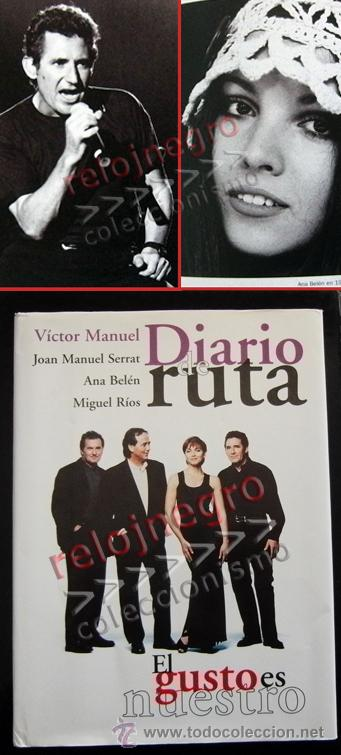 DIARIO DE RUTA EL GUSTO ES NUESTRO - LIBRO CONCIERTO ANA BELÉN JOAN MANUEL SERRAT MIGUEL RÍOS MÚSICA (Música - Catálogos de Música, Libros y Cancioneros)
