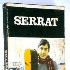 Catálogos de Música: SERRAT POR MANUEL VÁZQUEZ MONTALBÁN DE ED. JÚCAR EN BARCELONA 1984 CUARTA EDICIÓN. Lote 55002849