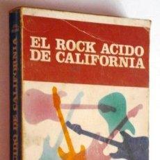 Catálogos de Música: EL ROCK ÁCIDO DE CALIFORNIA POR JESÚS ORDOVÁS DE ED. JÚCAR EN BARCELONA 1984 SEGUNDA EDICIÓN. Lote 55003613