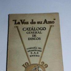 Catálogos de Música: CATALOGO GENERAL DE DISCOS LA VOZ DE SU AMO AÑO 1929 - 276 PAGINAS, MUY BUEN ESTADO DE CONSERVACION.. Lote 55875268