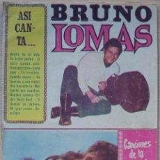 Catálogos de Música: ASI CANTA BRUNO LOMAS - CANCIONERO - EDITORIAL ALAS 1967. Lote 55917924