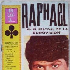 Catálogos de Música: ASI CANTA RAPHAEL EN EL FESTIVAL DE EUROVISION - CANCIONERO - EDITORIAL ALAS 1967. Lote 55918134