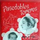 Catálogos de Música: CANCIONERO PASODOBLES TOREROS , JUANITO VALDERRAMA , MARIFE DE TRIANA , ANTIGUO , ORIGINAL . Lote 56122356