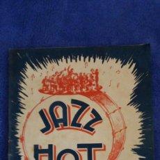 Catálogos de Música: JAZZ HOT / SEGUNDO VOLUMEN / LAS 40 CANCIONES DE GRAN ÉXITO. Lote 56204465