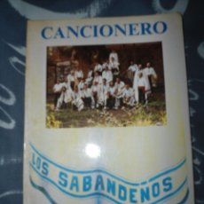 Catálogos de Música: ANTIGUO CANCIONERO LOS SABANDEÑOS - CENTRO CULTURA POPULAR CANARIA - PRIMERA EDICION. Lote 56845774