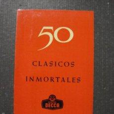 Catálogos de Música: CATALOGO DISCOS DECCA - 50 CLASICOS INMORTALES ENERO 1959 - VER FOTOS Y MEDIDAS -( V- 5615). Lote 56893350