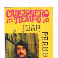 Catálogos de Música: CANCIONERO DEL TIEMPO JUAN PARDO. Lote 56898204