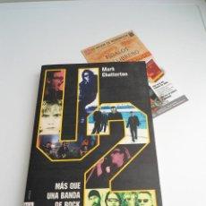 Catálogos de Música: U2 MAS QUE UNA BANDA DE ROCK - MARK CHATTERTON - ED. ROBINBOOK - 2005 - NUEVO. Lote 56636359