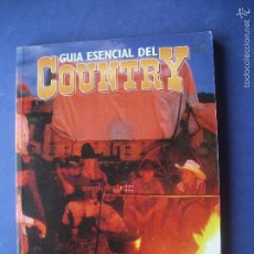 Catálogos de Música: GUIA ESENCIAL DEL COUNTRY. MIGUEL ANGEL SANCHEZ. ED. LA MÁSCARA, 1996. 160 PP. ILUSTRADO PEPETO. Lote 57351931