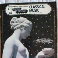 Catálogos de Música: FOR ALL ORGANS, PIANO & GUITAR EZPLAY TODAY Nº 63 CLASSICAL MUSIC CUADERNO MÚSICA 1980. Lote 57884313