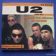Catálogos de Música: U2. BIOGRAFÍA FANS ANÉCDOTAS SUS CANCIONES. DANIEL GRAU. EDITORIAL LA MÁSCARA. ESPAÑA 1998.. Lote 58143649