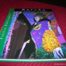 Catálogos de Música: INTERESANTE LIBRO ESPAÑA PASO A PASO.FIESTAS POPULARES I. Lote 58671716