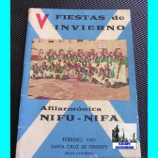 Catálogos de Música: V FIESTAS DE INVIERNO 1965 - CANCIONERO AFILARMÓNICA NIFÚ - NIFÁ -TEMA CARNAVAL TENERIFE. Lote 58758592