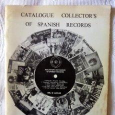 Catálogos de Música: CATALOGO DEL COLECCIONISTA DE DISCOS ESPAÑOLES, BEL & LUCIUS - CATALOGUE COLLECTOR'S OF SPANISH REC. Lote 59182965