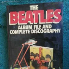 Catálogos de Música: LIBRO THE BEATLES ÁLBUM FILE AND COMPLETE DISCOGRAPHY. Lote 60800139