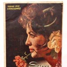 Catálogos de Música: CANCIONERO DE SARA MONTIEL. SUS GRANDES ÉXITOS, TODAS SUS CANCIONES. EDICIONES BISTAGNE Nº 6. Lote 62670472