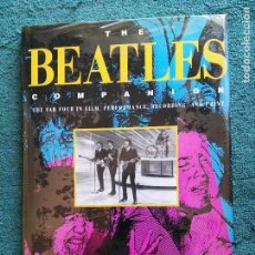 Catálogos de Música: LIBRO THE BEATLES COMPANION.THE FAB FOUR IN FILM,PERFORMANCE,RECORDING AND PRINT TED GREENWALD 1992. Lote 62911560