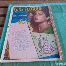 Catálogos de Música: ANTIGUO CANCIONERO DE CANTANTE LOLA FLORES LUNA DE GUITARRA. Lote 64397499