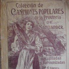 Catálogos de Música: COLECCION CANCIONES POPULARES PROVINCIA DE SANTANDER.MAESTRO CALLEJA 211 PG.1901.22X15. Lote 65031531