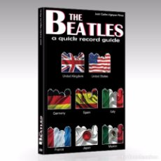 Catálogos de Música: THE BEATLES: A QUICK RECORD GUIDE. UK, US, GERMANY, SPAIN, ITALY, FRANCE, JAPAN AND MEXICO.. Lote 66116054