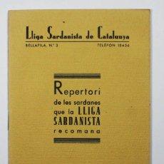 Catálogos de Música: REPERTORI DE LES SARDANES QUE LA LLIGA SARDANISTA DE CATALUNYA RECOMANA 1935, SARDANA 1935, MUY RARO. Lote 117282876