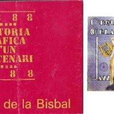 Catálogos de Música: LA PRINCIPAL DE LA BISBAL , HISTÒRIA GRÀFICA D'UN CENTENARI 1998. Lote 66981466