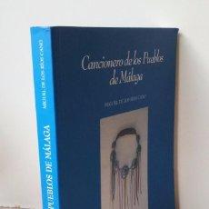 Catálogos de Música: MIGUEL DE LOS RIOS CANO - CANCIONERO DE LOS PUEBLOS DE MALAGA - 1999. Lote 67568617