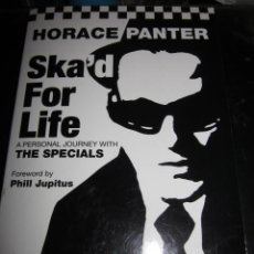 Catálogos de Música: HORACE PANTER - SKA'D FOR LIFE A PERSONAL JOURNEY WITH THE SPECIALS - BOOK IN ENGLISH.. Lote 67985821