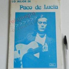 Catálogos de Música: LO MEJOR DE PACO DE LUCÍA - LIBRO PARTITURAS - MÚSICA - GUITARRA - ANDALUZ ESPAÑOL - FLAMENCO. Lote 68365425