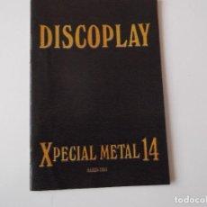 Catálogos de Música: BOLETIN INFORMATIVO DISCOPLAY XPECIAL METAL 14 MARZO 2005. Lote 68409641