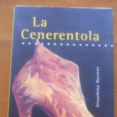 Catálogos de Música: LA CENERENTOLA, GIOACHINO ROSSINI, TEATRO REAL. Lote 68557781