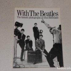Catálogos de Música: WITH THE BEATLES. THE HISTORIC PHOTOGRAPHS OF DEZO HOFFMANN LIBRO FOTOGRAFIAS. Lote 71694267