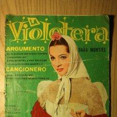 Catálogos de Música: LA VIOLETERA, SARA MONTIEL -ARGUMENTO Y CANCIONERO,1958- EDICIONES MANDOLINA, TALLERES GRÁFICOS FHER. Lote 72408191