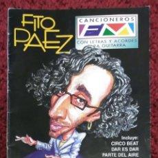 Catálogos de Música: FITO PAEZ (CANCIONEROS FM (ARGENTINA) - LETRAS Y ACORDES PARA GUITARRA) 32 PAGINAS . Lote 73304591
