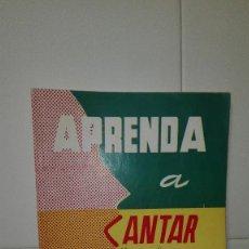 Catálogos de Música: APRENDA A CANTAR. COMO EDUCAR LA VOZ. Lote 74010991