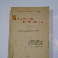Catálogos de Música: CANCIONERO DE MI TIERRA. CASILDA DE ANTON DEL OLMET. IMPRENTA DE JUAN PUEYO 1917 MADRID. TDK25. Lote 75979687