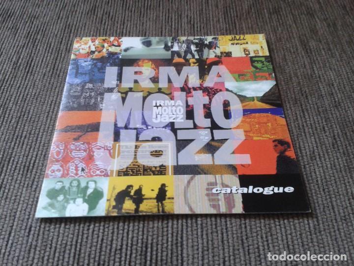 CATÁLOGO SELLO DISCOGRÁFICO -- IRMA MOLTO JAZZ -- IRMA RECORDS, 1994 -- TRIPTICO TAMAÑO PORTADA CD (Música - Catálogos de Música, Libros y Cancioneros)