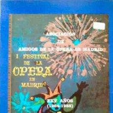 Catálogos de Música: ASOCIACIÓN DE AMIGOS DE LA ÓPERA DE MADRID - TEATRO DE LA ZARZUELA XXV AÑOS (1964-1988) - LIBRO. Lote 31595521