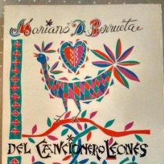 Catálogos de Música: DEL CANCIONERO LEONÉS - MARIANO D. BERRUETA - RECOPILACIÓN DE CANCIONES LEONESAS. Lote 78135553