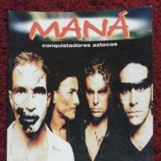 Catálogos de Música: MANA (CONQUISTADORES AZTECAS) LIBRO EDITORIAL LA MASCARA. Lote 78282553