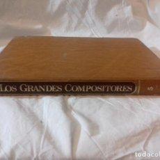 Catálogos de Música: LOS GRANDES COMPOSITORES-TOMO 5-SALVAT-1984. Lote 79818317
