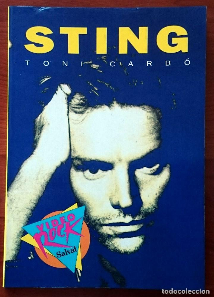 STING, TONI CARBÓ. SALVAT EDITORES, 1990. TAPA BLANDA, 13 X 18´5 CM. 96 PÁGINAS. (Música - Catálogos de Música, Libros y Cancioneros)